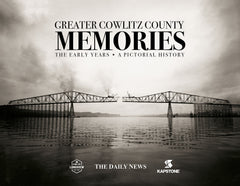 Greater Cowlitz County Memories: The Early Years Cover