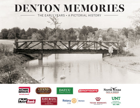 Denton Memories: The Early Years • A Pictorial History Cover