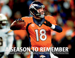 A Season to Remember: The Denver Broncos' 2013 Record Breaking Season Cover