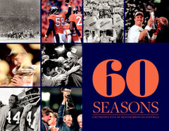 60 Seasons: A Retrospective of Denver Broncos Football Cover