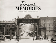 Denver Memories: The Early Years Cover