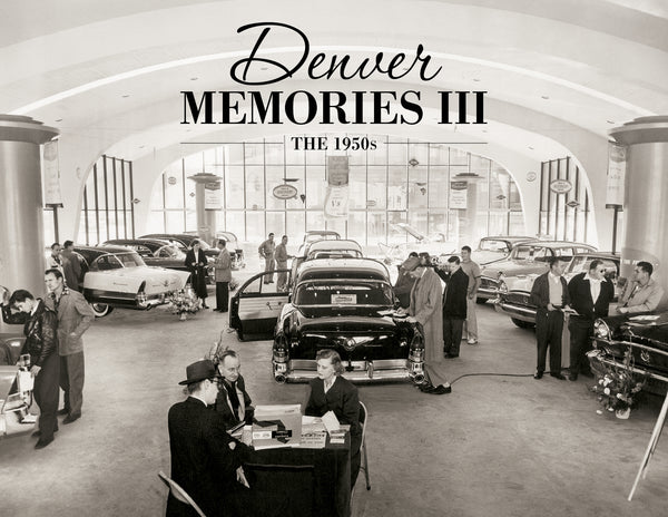 Denver Memories III: The 1950s Cover