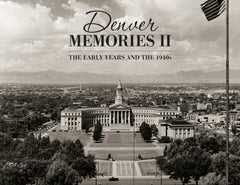 Denver Memories II: The Early Years and the 1940s Cover