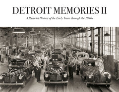 Detroit Memories Volume II: A Pictorial History of the Early Years through the 1940s Cover