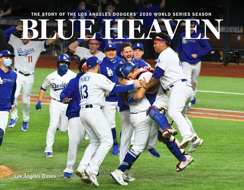 Blue Heaven: The Story of the Los Angeles Dodgers' 2020 World Series Season Cover