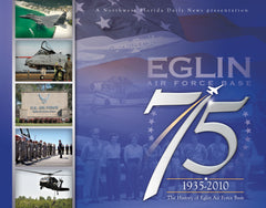 Eglin 75: The History of Eglin Air Force Base Cover