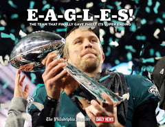 E-A-G-L-E-S!: The Team that Finally Gave Philly its Super Ending Cover
