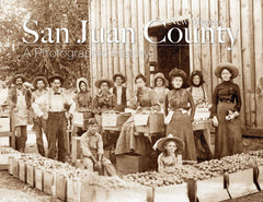 San Juan County: A Photographic History Cover