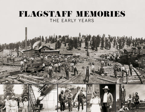 Flagstaff Memories: The Early Years Cover