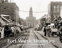 Fort Worth Memories: The Early Years Cover