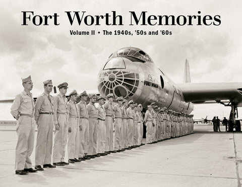 Fort Worth Memories II: The 1940s, '50s and '60s Cover
