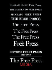 Historic Front Pages 1857-2014: The Free Press Media Cover