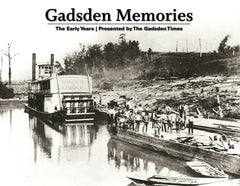 Gadsden Memories: The Early Years Cover