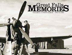 Great Falls Memories Volume II: A Photo Album - 1940 to 1980 Cover