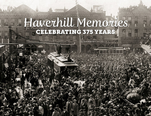 Haverhill Memories: Celebrating 375 Years Cover