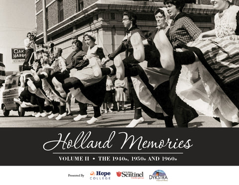 Holland Memories II: The 1940s, 1950s and 1960s Cover