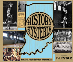 History of Our Hysteria: Indiana High School Basketball Cover