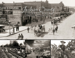 Jackson County: Looking Back | A Photographic History from the 1800s - 1939 Cover