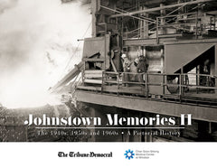 Johnstown Memories II: The 1940s, 1950s and 1960s Cover
