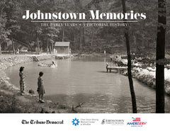 Johnstown Memories: The Early Years Cover