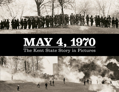 May 4, 1970: The Kent State Story in Pictures
