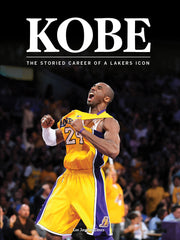 Kobe: The Storied Career of a Lakers Icon Cover