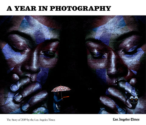 A Year in Photography: The Story of 2019 by the Los Angeles Times Cover
