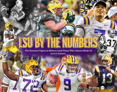 LSU by the Numbers: The Greatest Tigers in History (and Those Who Almost Made It) Cover