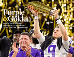 Purple & Golden: How the 2019 LSU Tigers Dominated College Football to Win a National Championship Cover