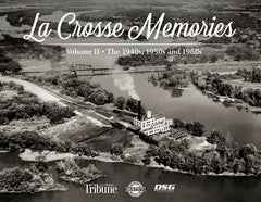 La Crosse Memories II: The 1940s, 1950s and 1960s Cover