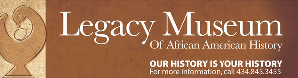 Legacy Museum of African American History