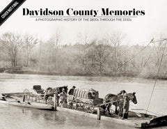 Davidson County Memories: A Photographic History of the 1800s through the 1930s Cover