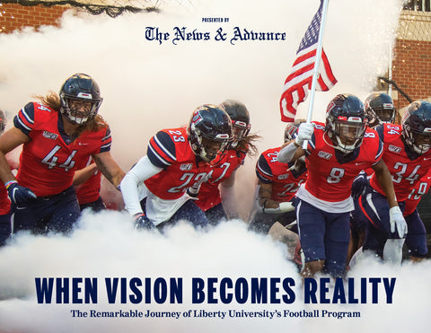 When Vision Becomes Reality: The Remarkable Journey of Liberty University's Football Program Cover