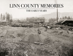 Linn County Memories: The Early Years Cover