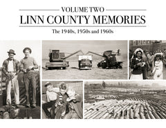 Linn County Memories II: The 1940s, 1950s and 1960s Cover