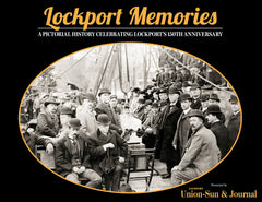 Lockport Memories: A Pictorial History Celebrating Lockport's 150th Anniversary Cover