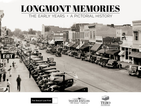 Longmont Memories: The Early Years Cover