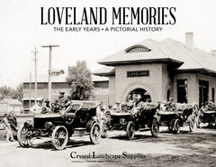Loveland Memories: The Early Years Cover