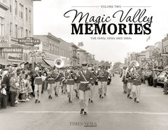 Magic Valley Memories II: The 1940s, 1950s and 1960s Cover