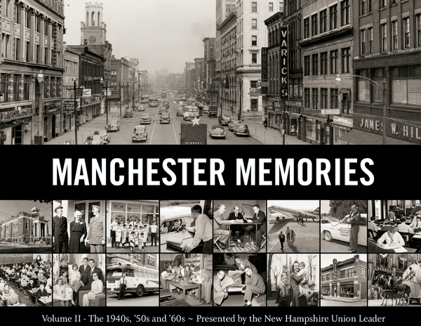 Manchester Memories: Vol. II - The 1940s, '50s & '60s Cover