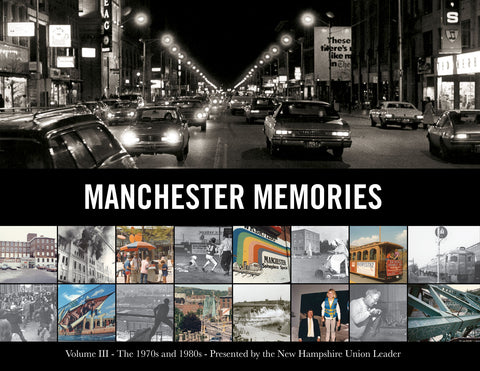 Volume III: Manchester Memories: The 1970s and 1980s Cover