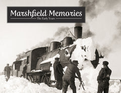 Marshfield Memories: The Early Years Cover