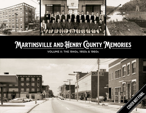 Martinsville and Henry County Memories II: The 1940s, 1950s & 1960s Cover
