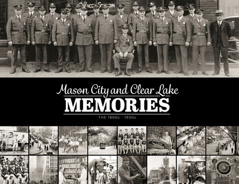Mason City and Clear Lake Memories: The 1800s - 1930s Cover