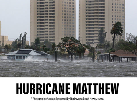 Hurricane Matthew: A Photographic Account Presented By The Daytona Beach News-Journal Cover