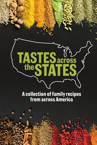 Tastes Across the States: A Collection of Family Recipes from Across America Cover