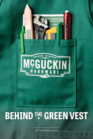 Behind the Green Vest: McGuckin Hardware Cover