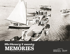 McHenry County Memories: The Early Years - 1800s - 1939 Cover