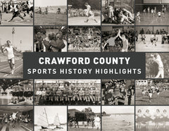 Crawford County: Sports History Highlights Cover