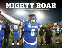 Mighty Roar: The Story of the 2019 Memphis Tigers Football Team Cover
